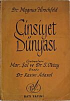 Cinsiyet Dünyasi by Magnus Hirschfeld