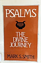 Psalms : the divine journey by Mark S. Smith