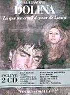 Lo Que Me Costo El Amor de Laura (Spanish…