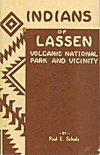 Indians of Lassen Volcanic National Park and…