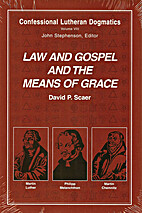 Law and gospel and the means of grace by…