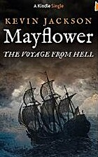 Mayflower:The Voyage from Hell (Kindle…
