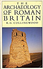 The archaeology of Roman Britain by R. G.…