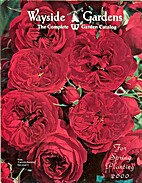 Wayside Gardens; The Complete Garden Catalog…