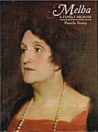 Melba : a family memoir by Pamela Vestey