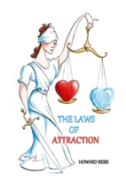 The Laws of Attraction by Howard Reiss