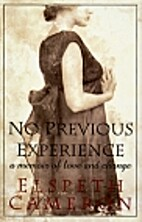 No Previous Experience: A Memoir of Love and…