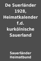 De Suerländer 1928, Heimatkalender f.d.…