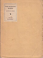 The burning wheel by Aldous Huxley