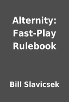 Alternity: Fast-Play Rulebook by Bill…