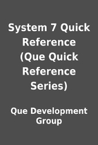 System 7 Quick Reference (Que Quick…