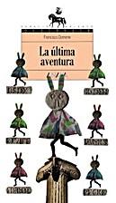 La ultima aventura by Francisco Domene