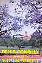 The tourist in South Africa by Denis Conolly