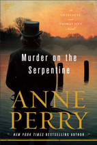 Murder on the Serpentine by Anne Perry