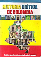 Historia crítica Colombiana by Maria…
