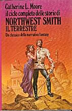 Northwest Smith il terrestre by Catherine L.…
