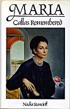 Maria Callas Remembered: An Intimate…