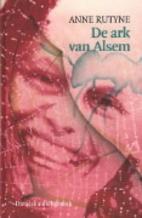 De ark van Alsem by Anne Rutyne