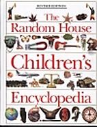 The Random House Children's Encyclopedia by…