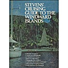 Stevens Cruising Guide to the Windward…