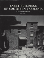 Early buildings of southern Tasmania by E.…