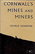 Cornwall's mines and miners: nineteenth…