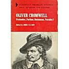 Oliver Cromwell: Pretender, Puritan,…