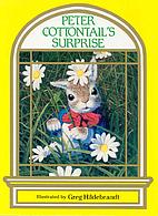 Peter Cottontail's Surprise by Bonnie Worth