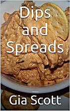 Dips and Spreads by Gia Scott