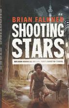 Shooting stars by Brian Falkner