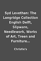 Syd Levethan: The Longridge Collection…