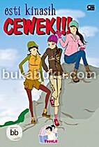 Teenlit Cewek!!! by Esti Kinasih