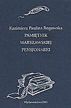 Pamiętnik warszawskiej pensjonarki by…