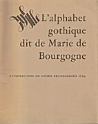 L'alphabet gothique dit de Marie de…