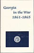 Georgia in the War, 1861-1865 by Charles…