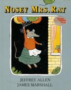 Nosey Mrs. Rat by Jeffrey Allen