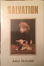 Salvation by John Metcalfe