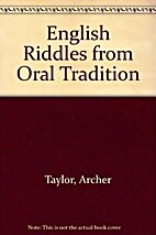 English Riddles From Oral Tradition by…