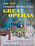 The New Complete Stories of the Great Operas