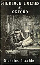 Sherlock Holmes at Oxford by Nicholas…