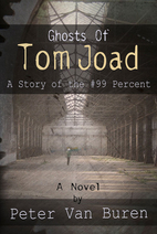 Ghosts of Tom Joad: A Story of the #99…