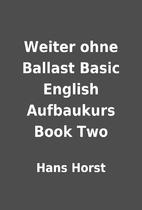 Weiter ohne Ballast Basic English Aufbaukurs…