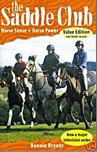 Horse Sense [and] Horse Power by Bonnie…