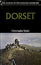 Dorset (Making of the English Landscape) by…
