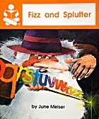 Fizz and Splutter by June Melser