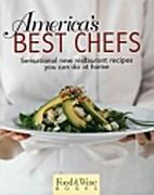 America's best chefs: sensational new…
