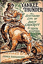 Yankee Thunder: The Legendary Life of Davy…