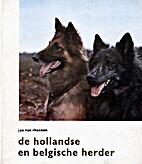 De Hollandse en Belgische herder by Jan van…