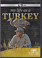 My Life as a Turkey by David Allen