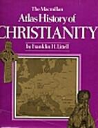 The Macmillan atlas history of Christianity…